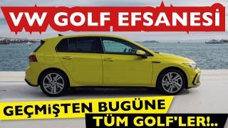 Geçmişten bugüne VW Golf Efsanesi. VW Golf hakkında bilmek isteyeceğiniz her şey!