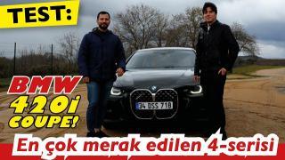 İşte BMW 420i COUPE testi! BMW 420i Coupe nasıl?
