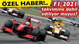 Türkiye, F1 2021 Takvimine ekleniyor mu? F1 yarışları İstanbul'a gelecek mi?