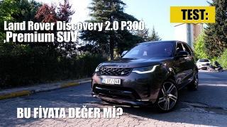 TEST: Land Rover Discovery 2.0 P300- Premium SUV alınır mı?