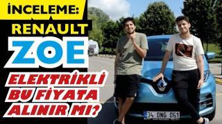 İNCELEME: Elektrikli Renault ZOE - Bu fiyata değer mi? Gençler ZOE'yi nasıl buldu?